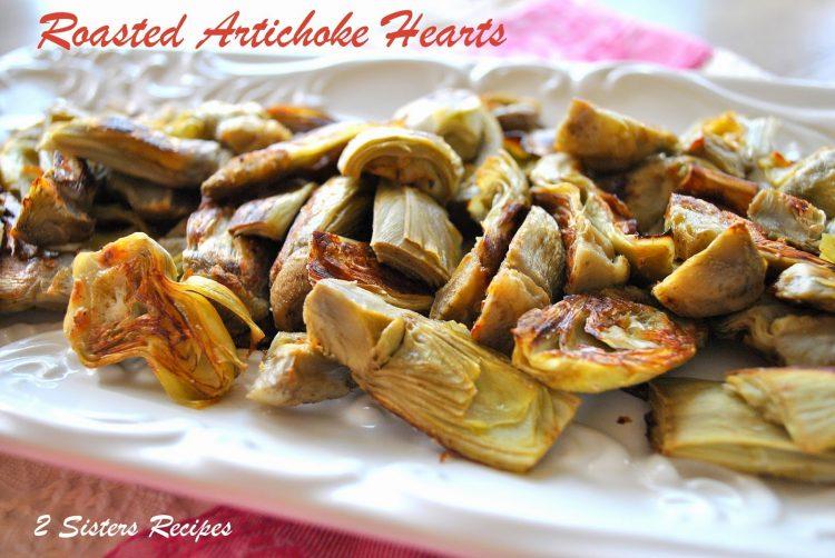 Easy Roasted Artichoke Hearts with Lemon-Garlic Aioli by 2sistersrecipes.com