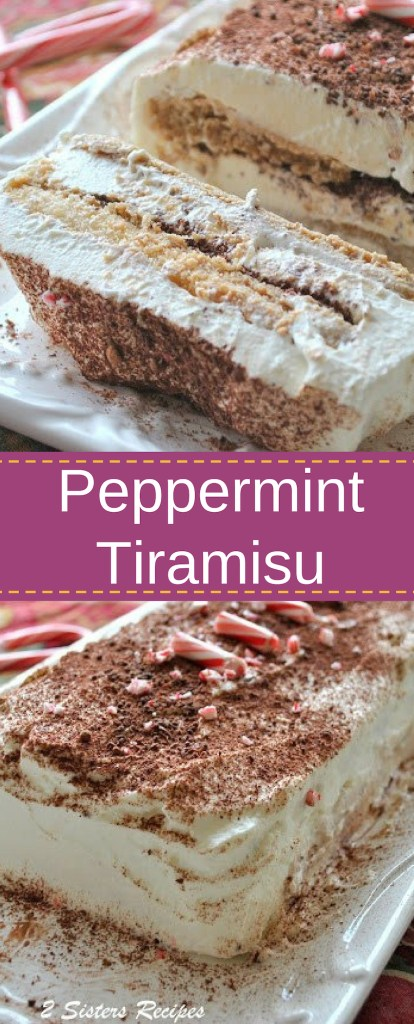 Easy Peppermint Tiramisu by 2sistersrecipes,com