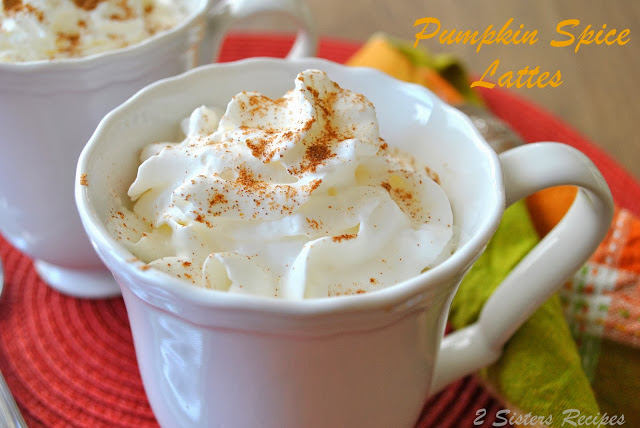Pumpkin Spice Lattes by 2sistersrecipes.com