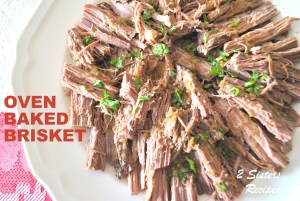 Oven-Baked Brisket , by 2sistersrecipes.com
