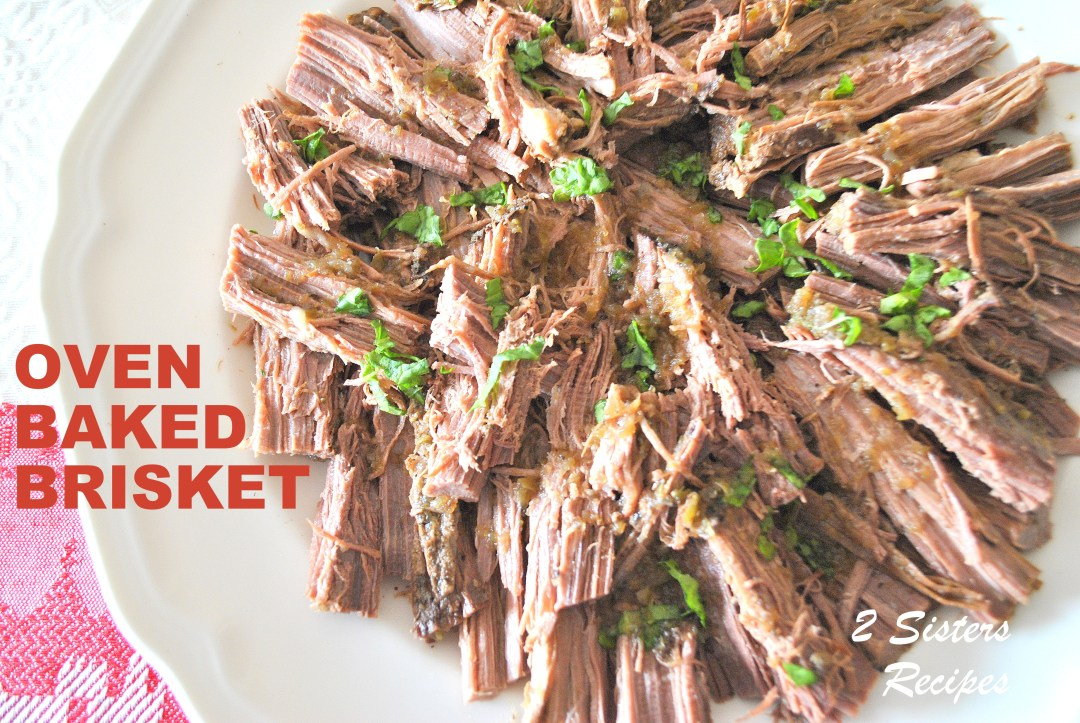 Oven Baked Brisket , by 2sistersrecipes.com