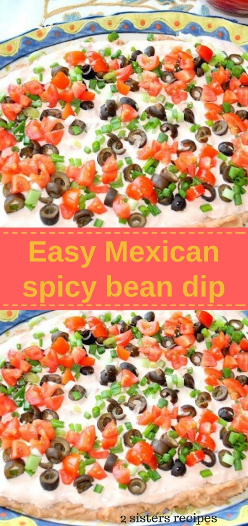 Easy Mexican Spicy Bean Dip by 2sistersrecipes.com