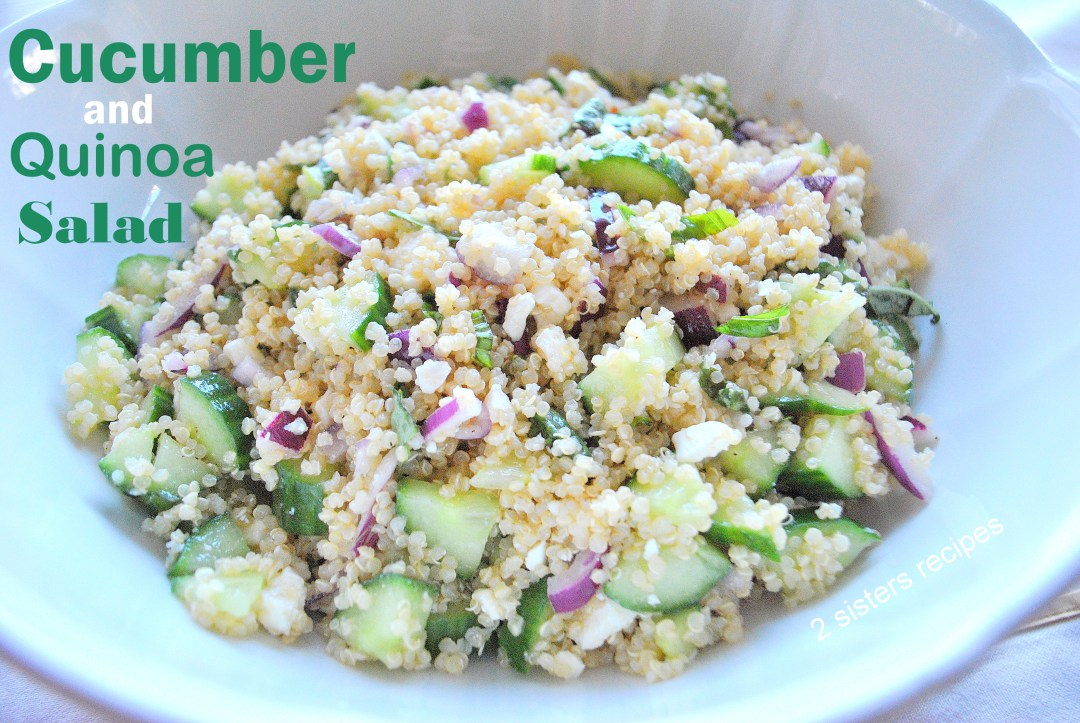 Cucumber and Quinoa Salad by 2sistersrecipes.com