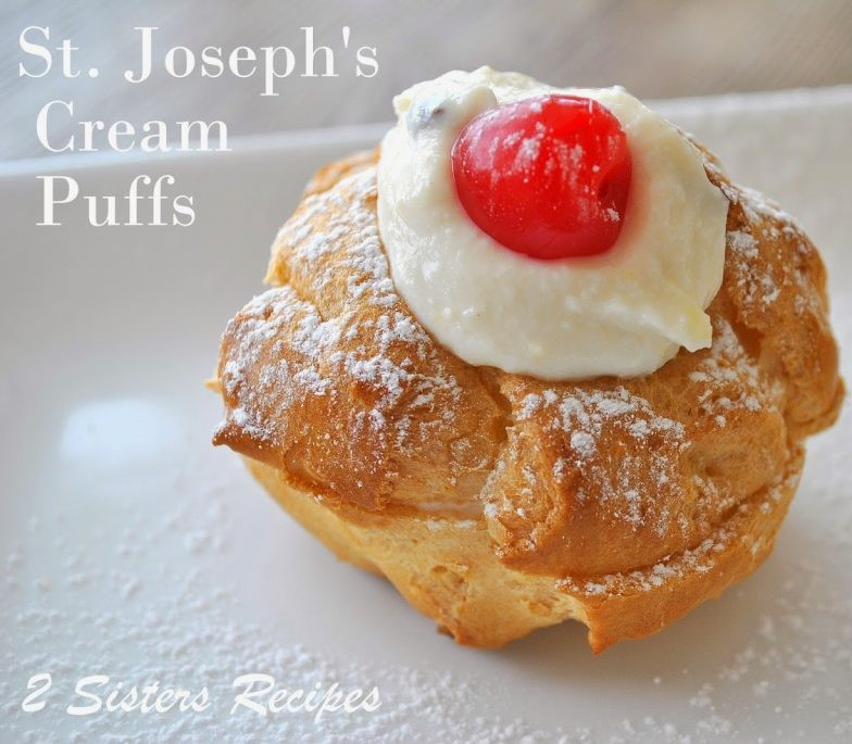 Italian Cream Puffs for St. Joseph's Day - 2 Sisters ...