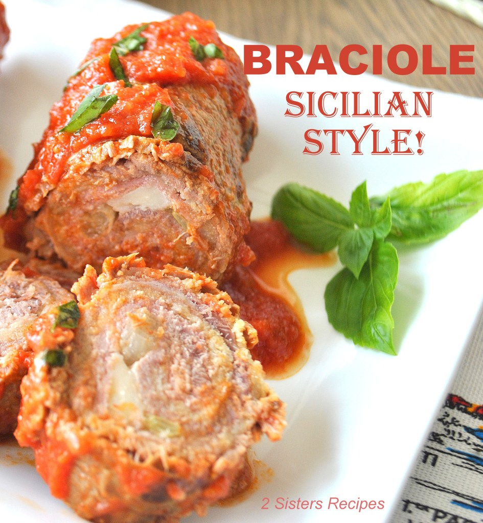 Braciole- Sicilian Style! 2sistersrecipes.com