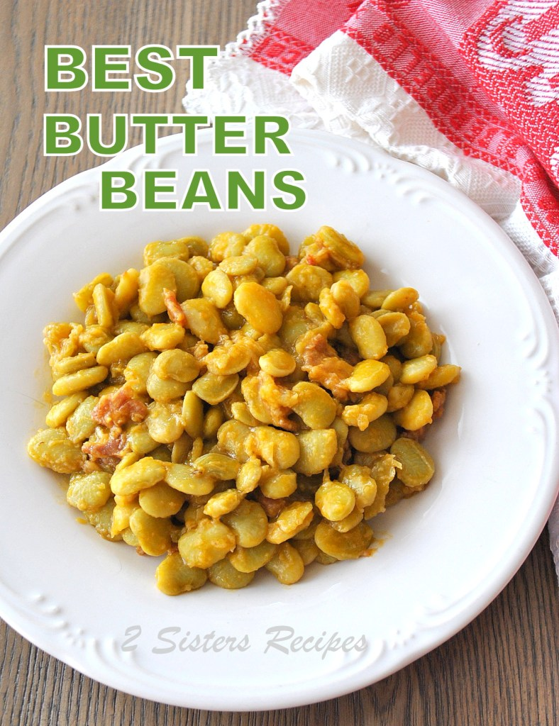 Best Butter Beans Recipe, by 2sistersrecipes.com