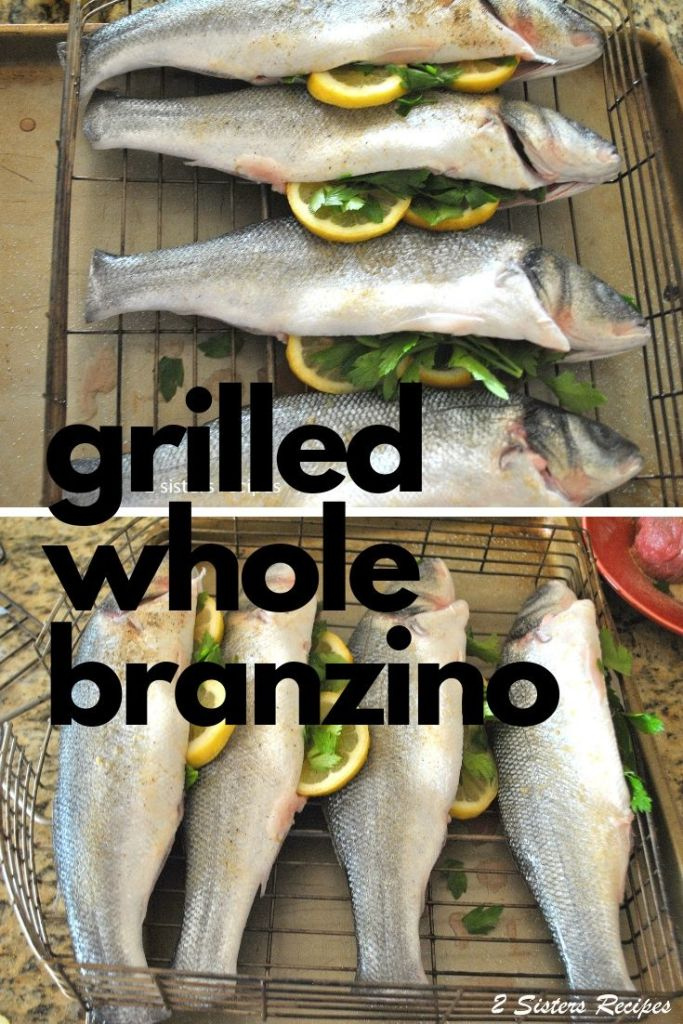 Grilled Whole Branzino by 2sistersrecipes.com