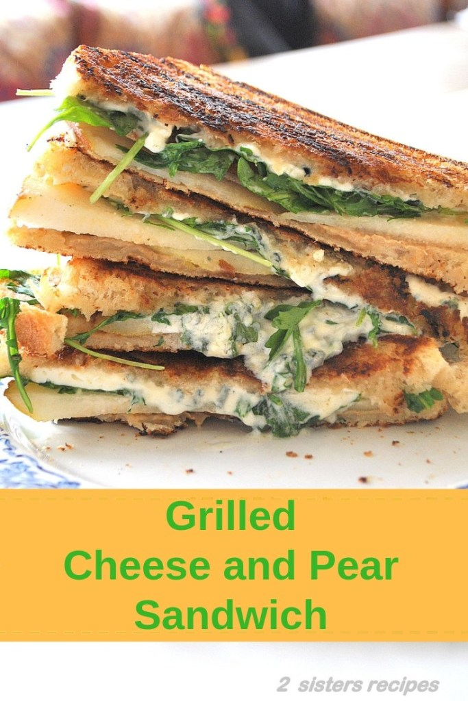 Grilled Cheese and Pear Sandwich by 2sistersrecipes.com