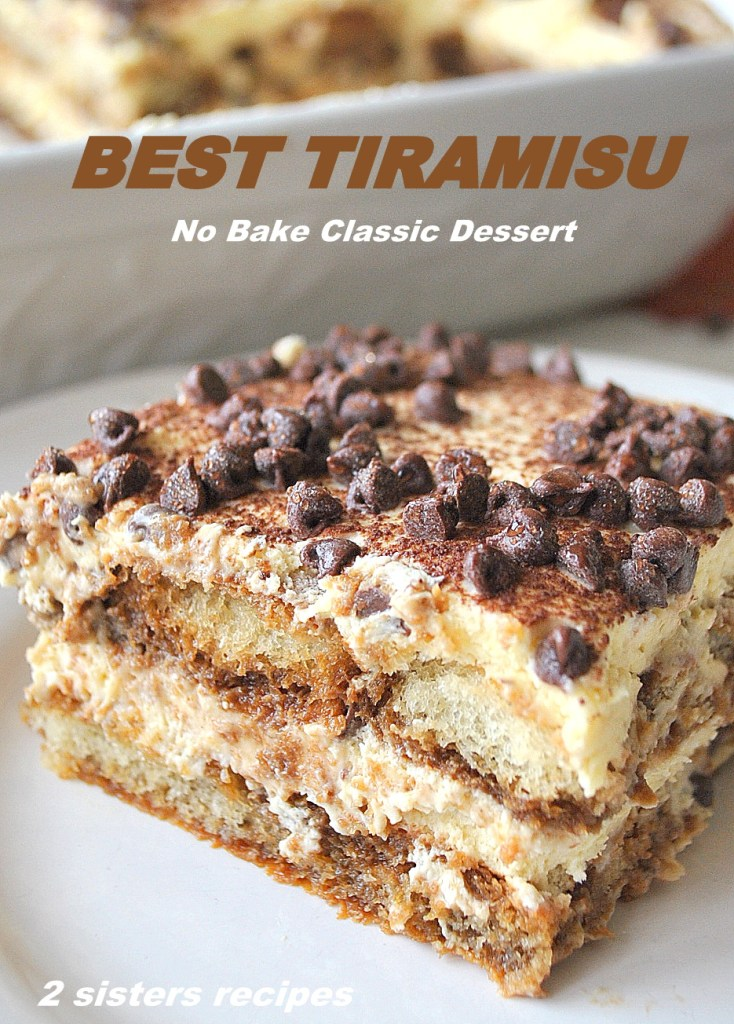 Best Tiramisu by 2sistersrecipes.com