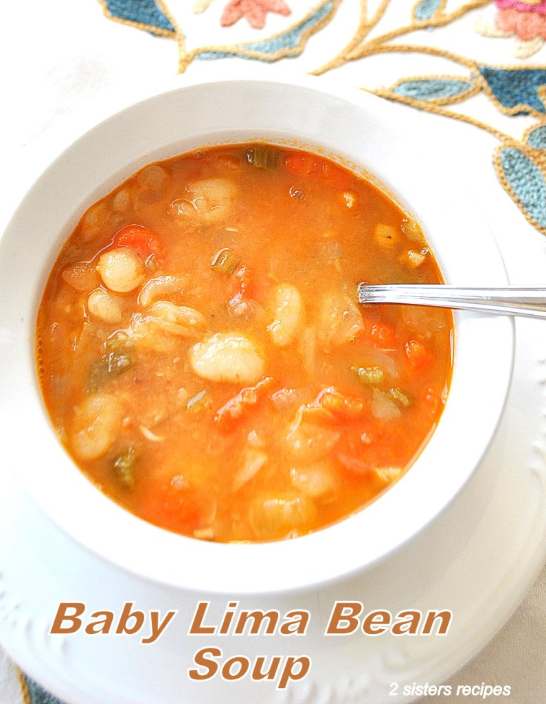 Baby Lima Bean Soup by 2sistersrecipes.com