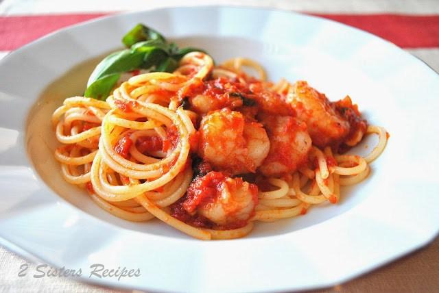 Spaghetti with Shrimp Marinara by 2sistersrecipes.com