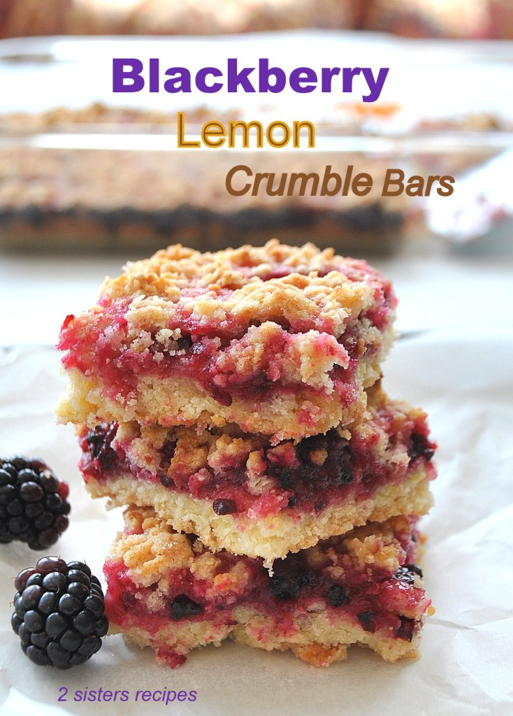 Blackberry Lemon Crumble Bars by 2sistersrecipes.com