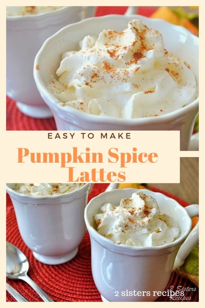 Pumpkin Spice Lattes - Lightened! by 2sistersrecipes.com