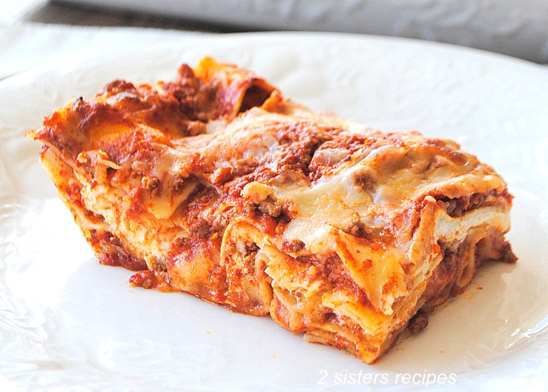 How To Make Lasagna with No-Boil Noodles by 2sistersrecipes.com
