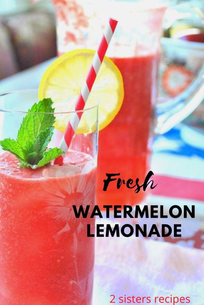 Fresh Watermelon Lemonade by 2sistersrecipes.com