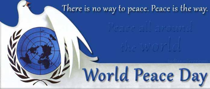 there-is-no-way-to-peace-peace-is-the-way-world-peace-day