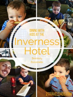Good, thoughtful dining is such a win to have when family travel takes you to a nice hotel. Dining at the Inverness Hotel is ideal! 2traveldads.com
