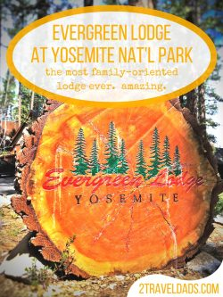 Never before have been been to a more family-oriented lodge or resort as the Evergreen Lodge at Yosemite National Park. See how they make family travel incredible. 2traveldads.com