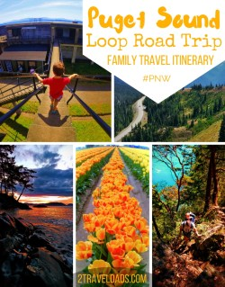 Seattle is a great starting point for a Puget Sound loop roadtrip showing you the best of the PNW! 2traveldads.com