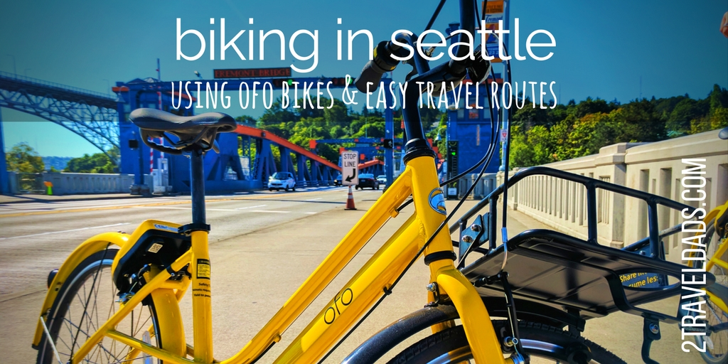 Nothing could be more PNW than #biking in Seattle. Using Ofo bikes with easy bike routes in Seattle is an ideal day outdoors. 2traveldads.com