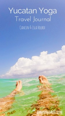 A beach yoga retreat on Isla Holbox near Cancun is the ideal way to relax and reset through travel. Exploring the Yucatan and Caribbean waters. 2traveldads.com