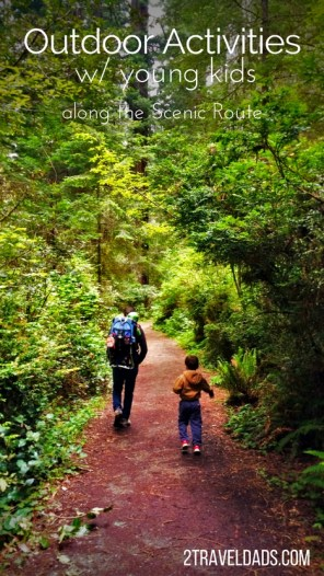 There are so many great outdoor activities with young kids to enjoy along the Scenic Route. Creating great memories and getting fresh air are just some of the benefits of venturing out with kids. 2traveldads.com