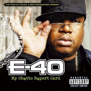 E-40_-_My_Ghetto_Report_Card