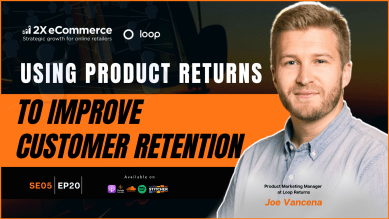 Transforming Product Returns to a Retention Profit Centre