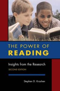 The Power of Reading: Insights from the Research by Stephen D. Krashen