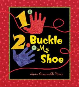 1, 2, Buckle My Shoe by Anna Hines