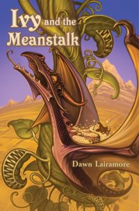 Ivy and the Meanstalk by Dawn Lairamore