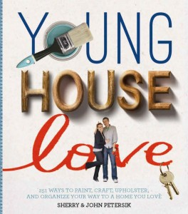 Young House Love by Sherry and John Petersik