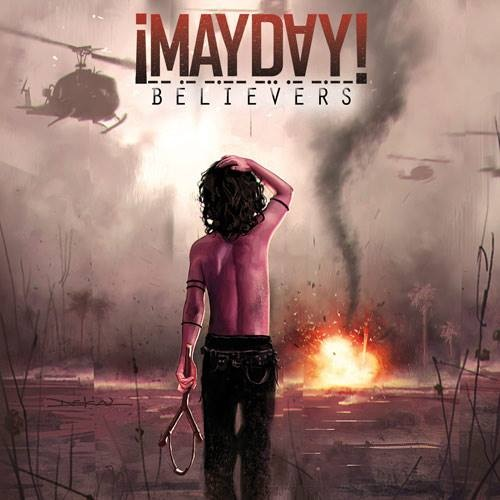 mayday believers