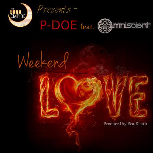 P-DOE feat Omniscient Weekend Love