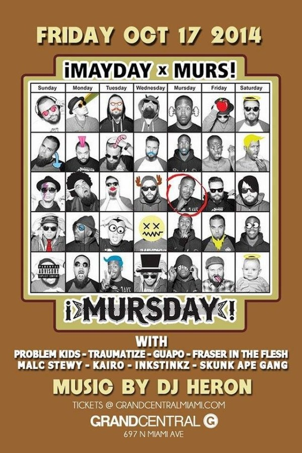 MAYDAY x MURS - ¡MURSDAY! @ Grand Central Oct 17th