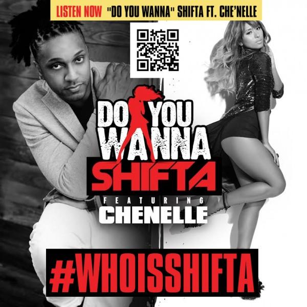 Shifta-Chennelle-Do You Wanna