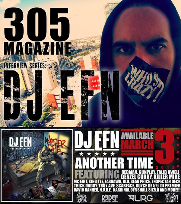 305 Interview - DJ EFN