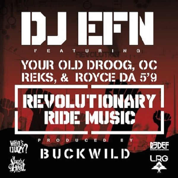 dj-efn-your-old-droog-royce-da-59-o-c-reks-revolutionary-ride-music-mp3-715x715