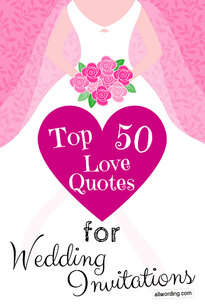 Top 50 Love Quotes For Wedding Invitations Allwording Com