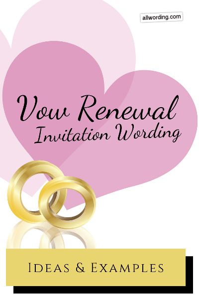 Vow Renewal Invitation Wording Ideas And Examples