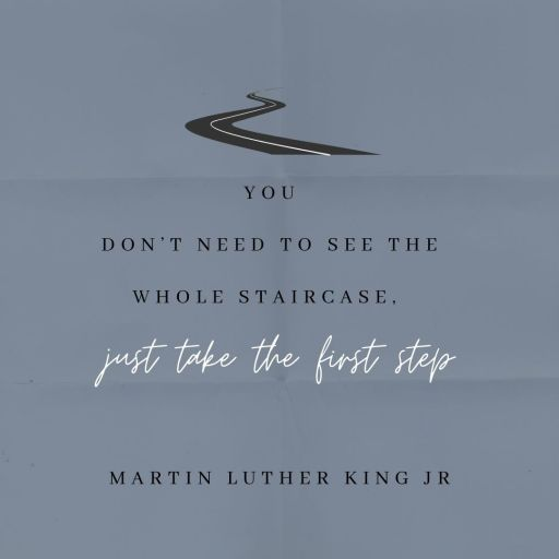 You don't need to see the whole staircase, just take the first step.