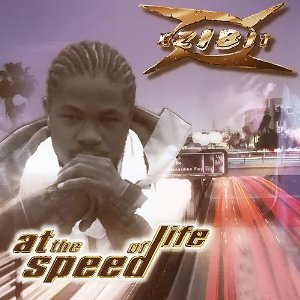 Xzibit - At The Speed Of Life