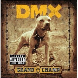 DMX - The Grand Champ
