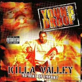 Young Droop - Killa Valley Moment Of Impakt