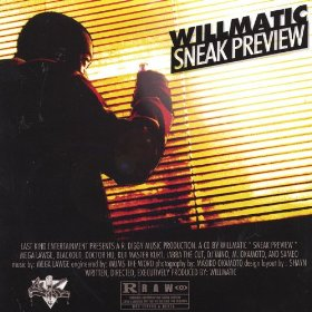 Willmatic - Sneak Preview