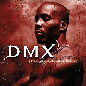 DMX - It's Dark & Hell Is Hot