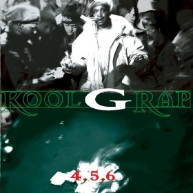 Kool G Rap - 4,5,6