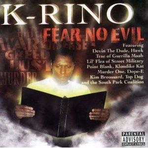 K-Rino - Fear No Evil