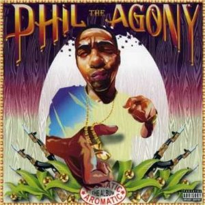 Phil The Agony - Aromatic