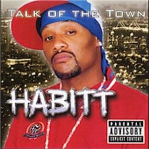 Habitt - Talk Of The Town